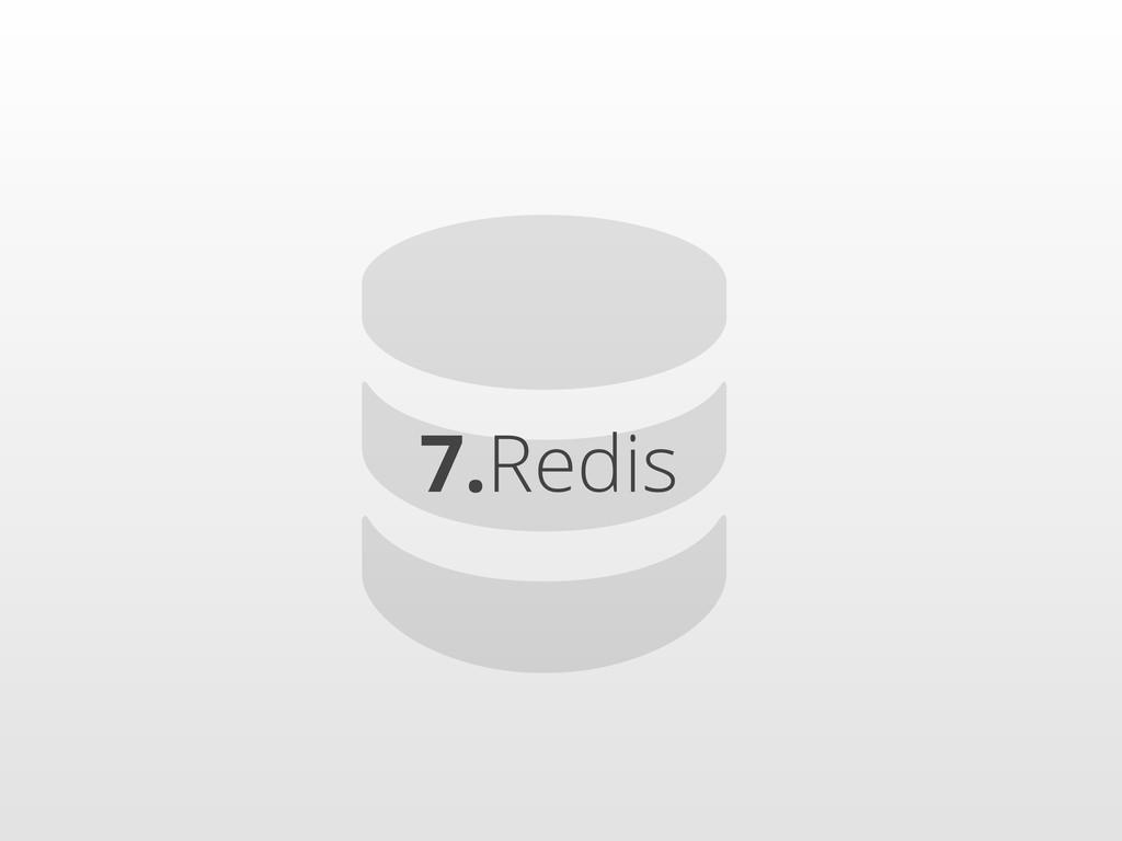7.Redis