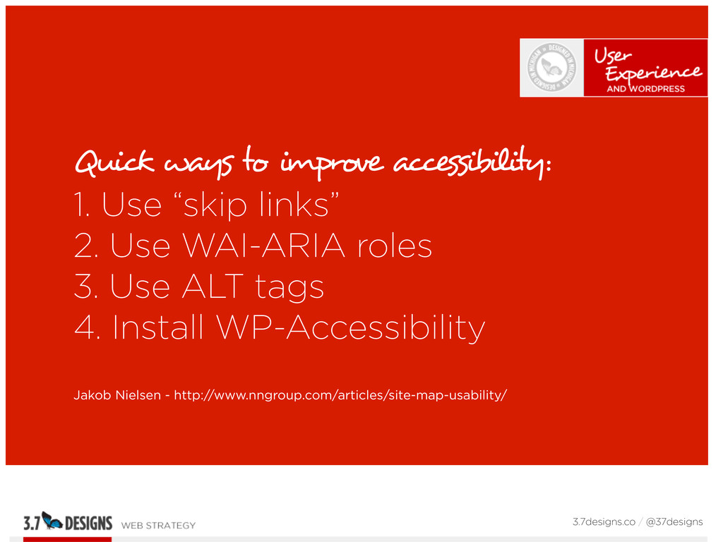 """Quick ways to improve accessibility: 1. Use """"sk..."""