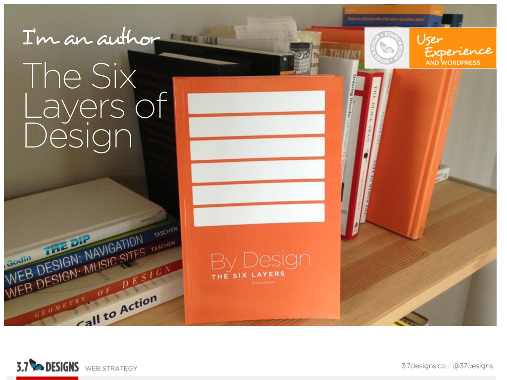 I'm an author The Six Layers of Design 3.7desig...