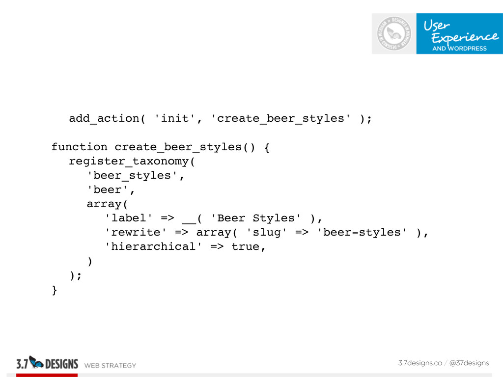 add_action( 'init', 'create_beer_styles' ); fun...