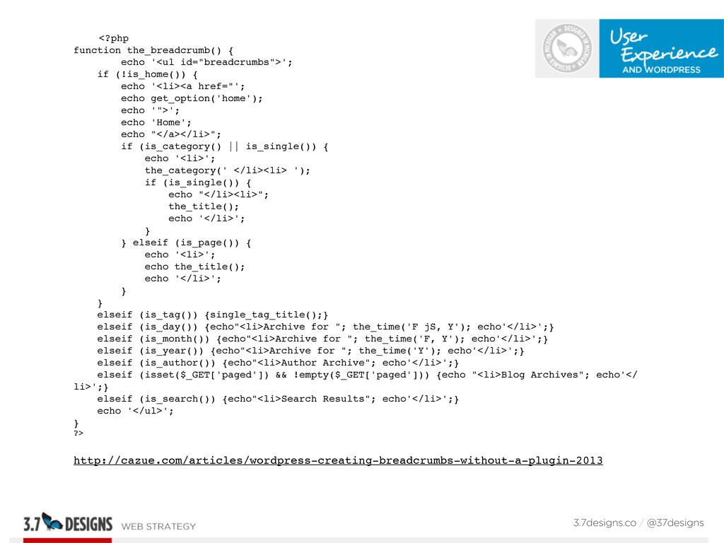<?php function the_breadcrumb() { echo '<ul id=...