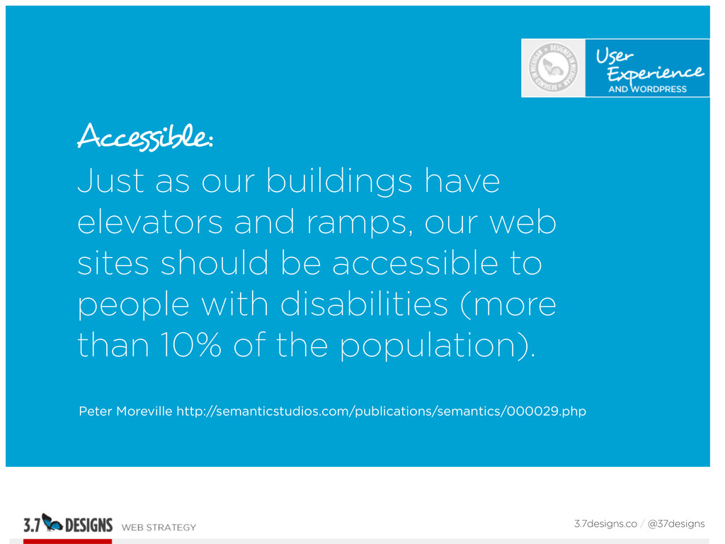 Accessible: Just as our buildings have elevator...