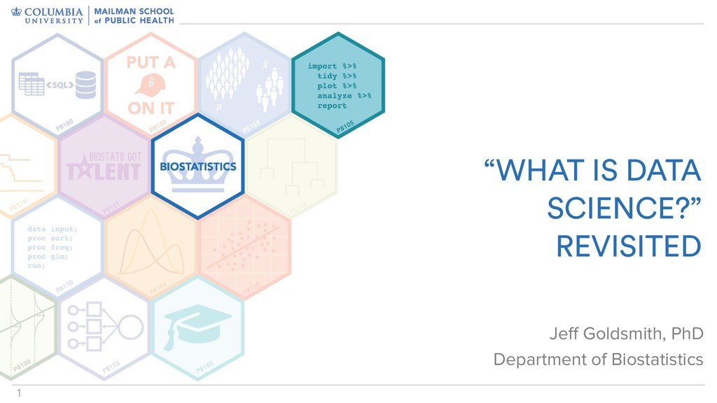 """1 """"WHAT IS DATA SCIENCE?""""  REVISITED Jeff Gold..."""