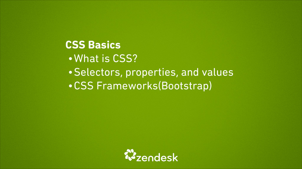 CSS Basics • What is CSS? • Selectors, properti...