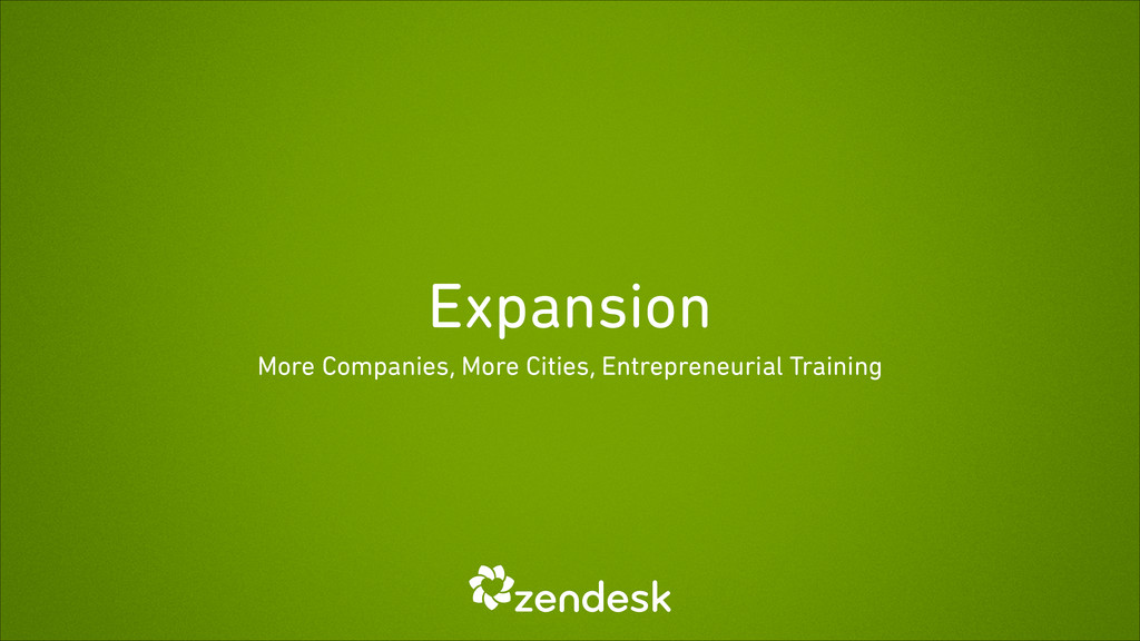 Expansion More Companies, More Cities, Entrepre...