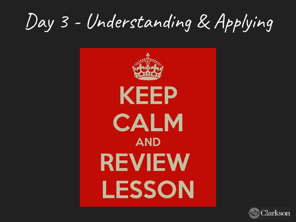 Day 3 - U nderstanding & A pplying