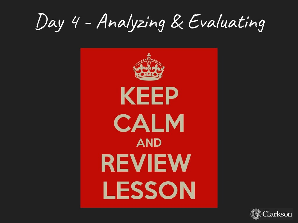 Day 4 - A nalyzing & Evaluating