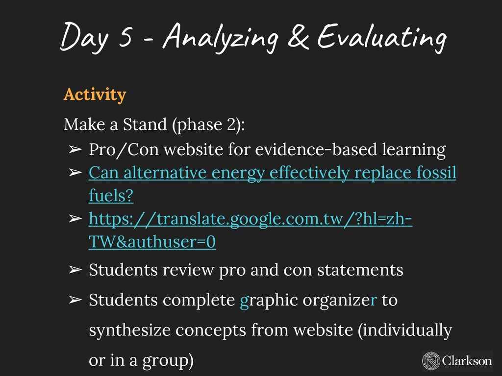 Day 5 - A nalyzing & Evaluating Activity Make a...
