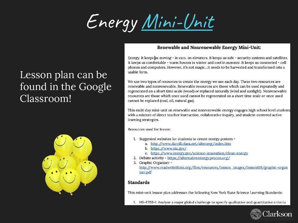 Ene rg y Mini-U nit Lesson plan can be found in...