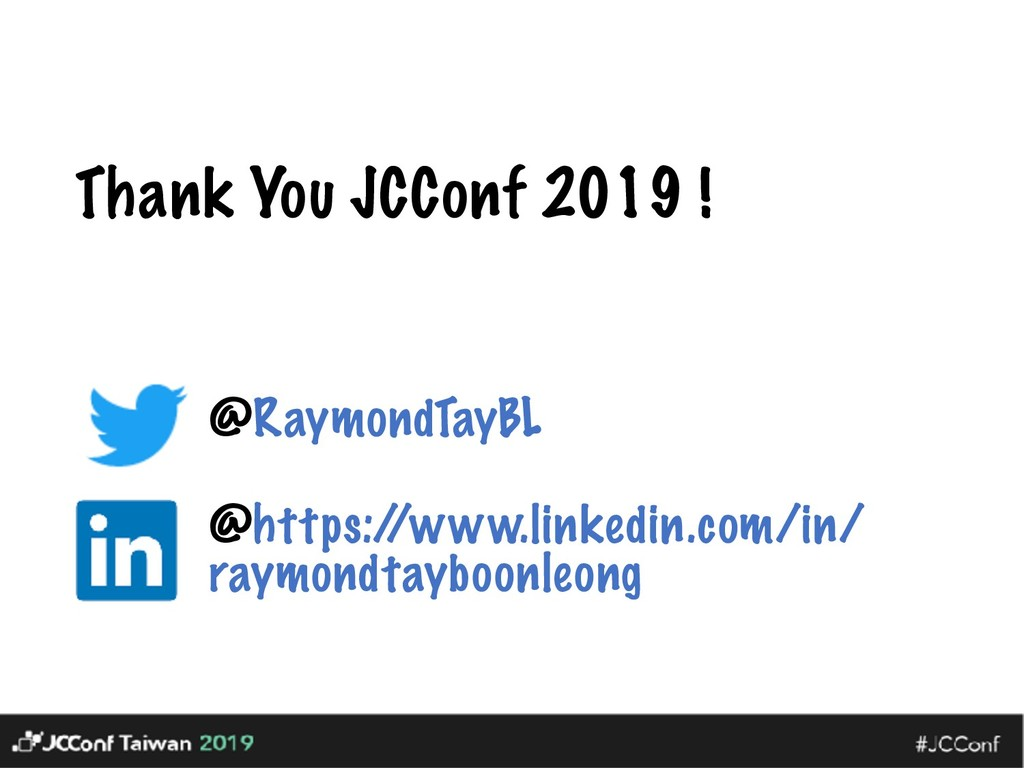 Thank You JCConf 2019 ! @RaymondTayBL @https:/ ...