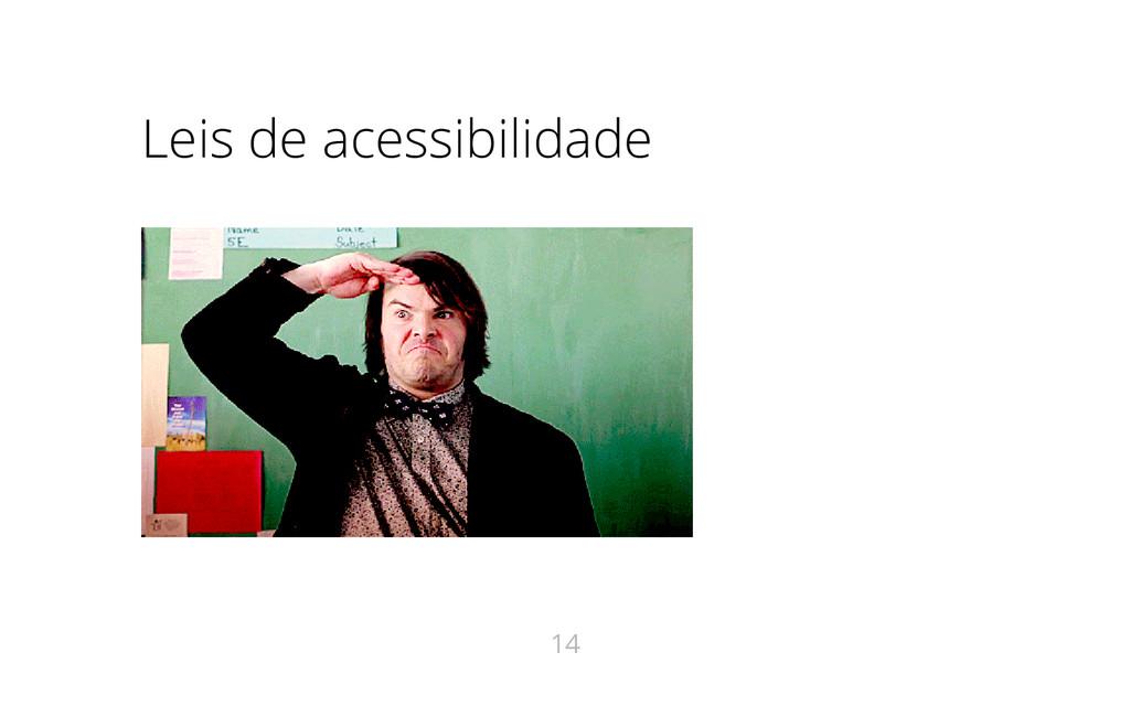 Leis de acessibilidade 14