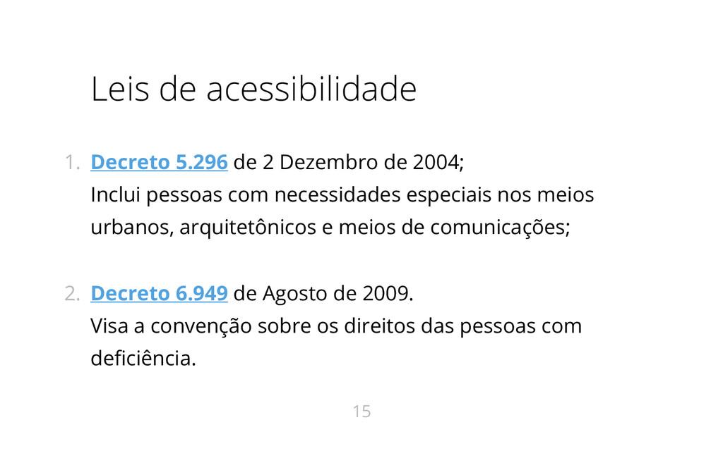 Leis de acessibilidade 1. Decreto 5.296 de 2 De...