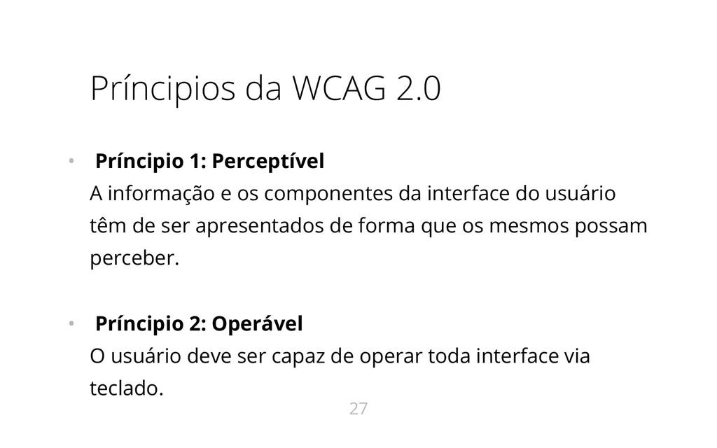Príncipios da WCAG 2.0 • Príncipio 1: Perceptív...