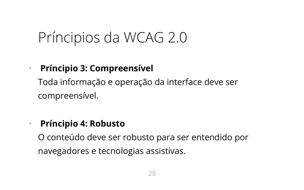 Príncipios da WCAG 2.0 • Príncipio 3: Compreens...