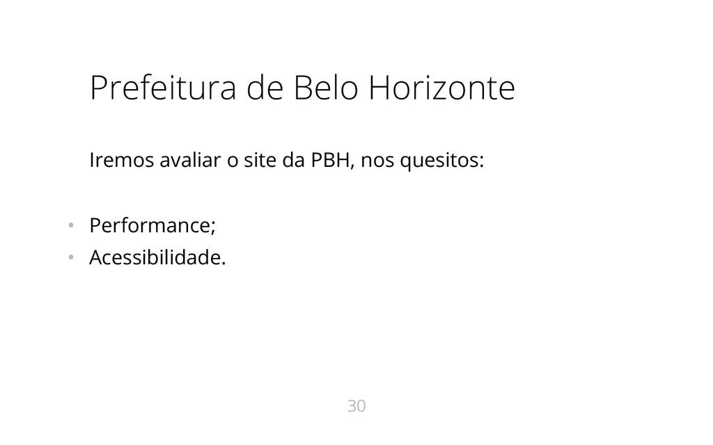 Prefeitura de Belo Horizonte Iremos avaliar o s...