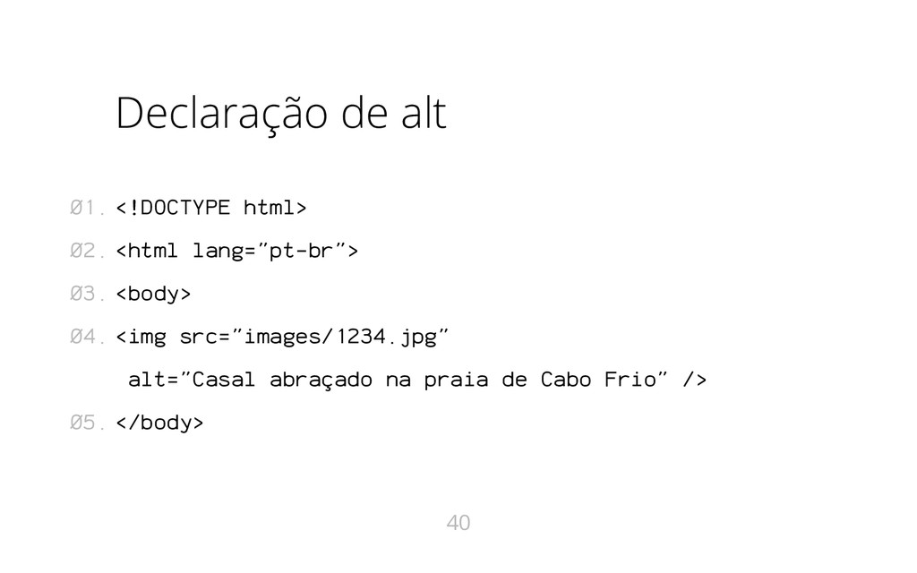 """Declaração de alt <!DOCTYPE html> <html lang=""""p..."""