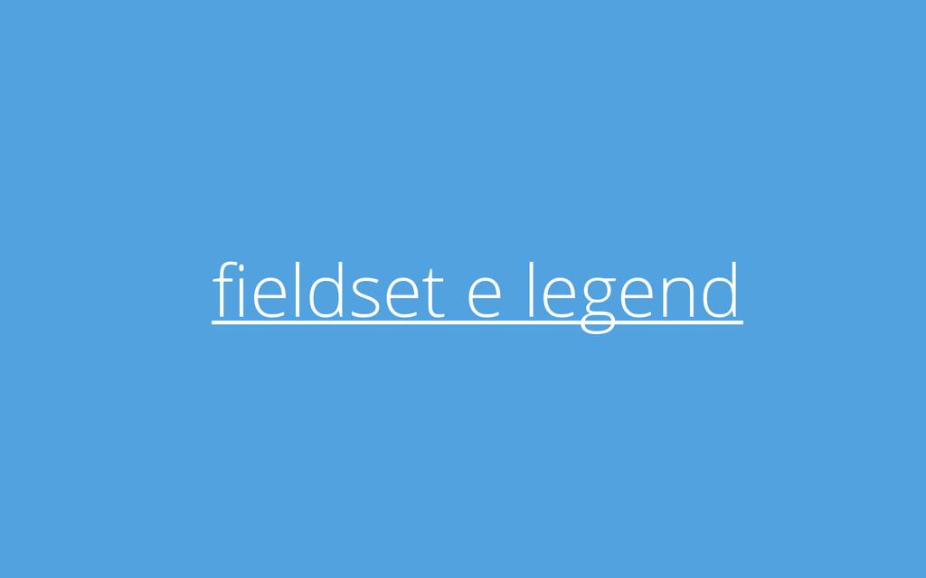 fieldset e legend