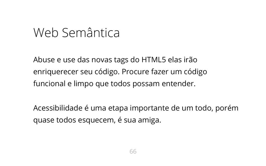 Web Semântica Abuse e use das novas tags do HTM...