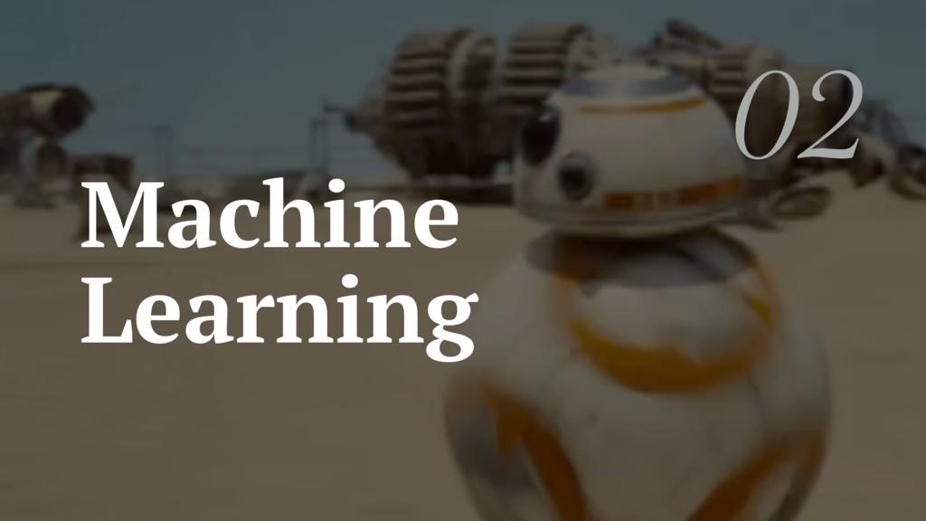 Machine Learning 02