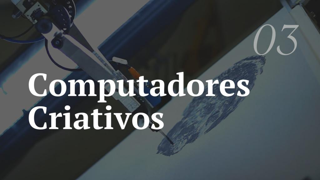 Computadores Criativos 03