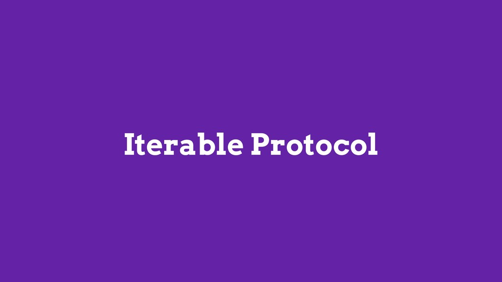 Iterable Protocol