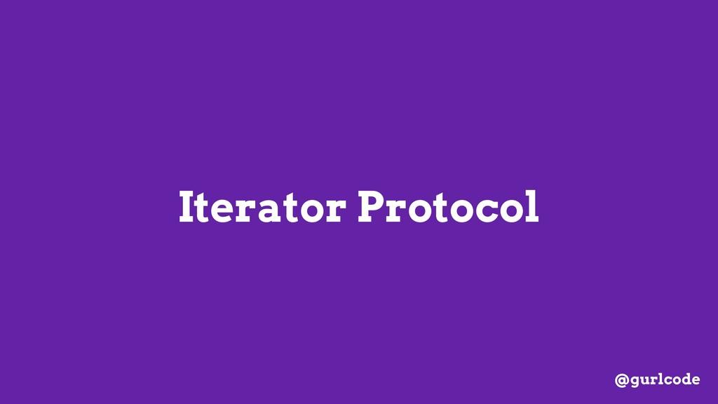 Iterator Protocol @gurlcode