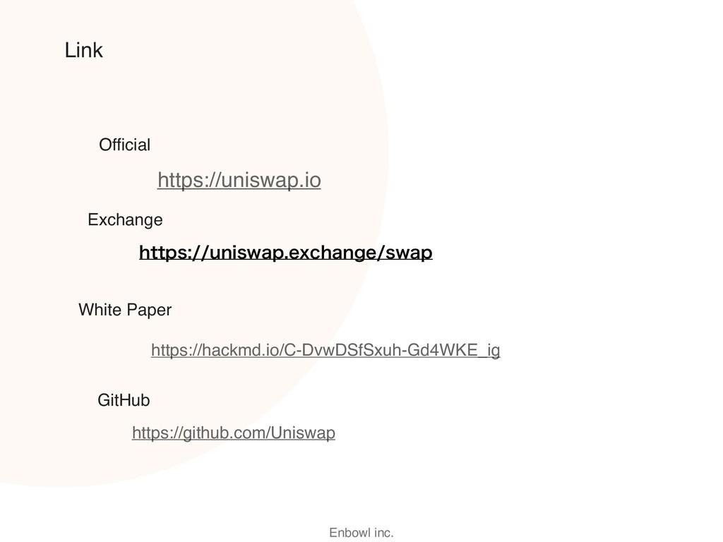 Enbowl inc. Link https://uniswap.io https://hac...