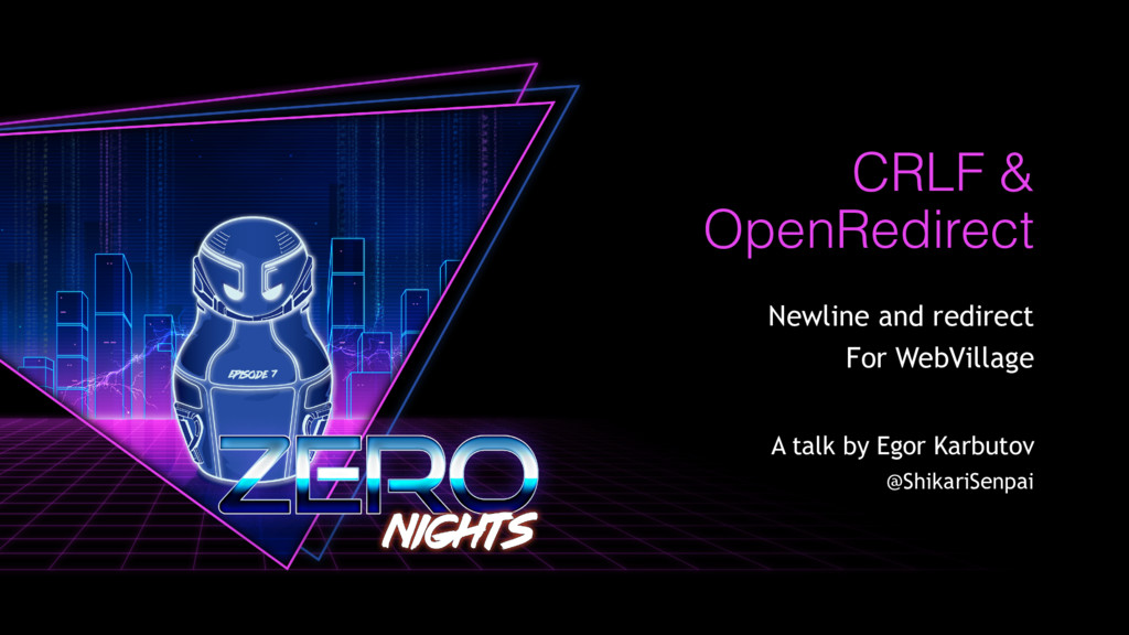 CRLF & OpenRedirect Newline and redirect For We...