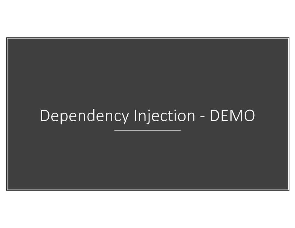 Dependency Injection - DEMO