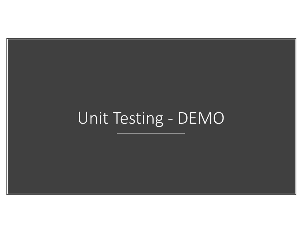 Unit Testing - DEMO