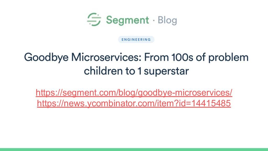 https://segment.com/blog/goodbye-microservices/...