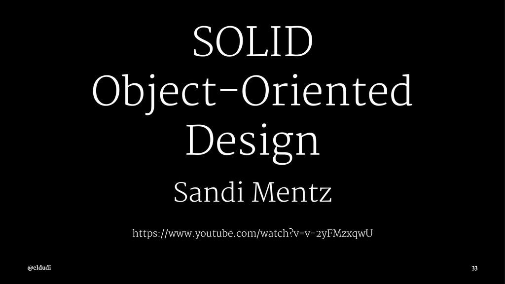 SOLID Object-Oriented Design Sandi Metz https:/...