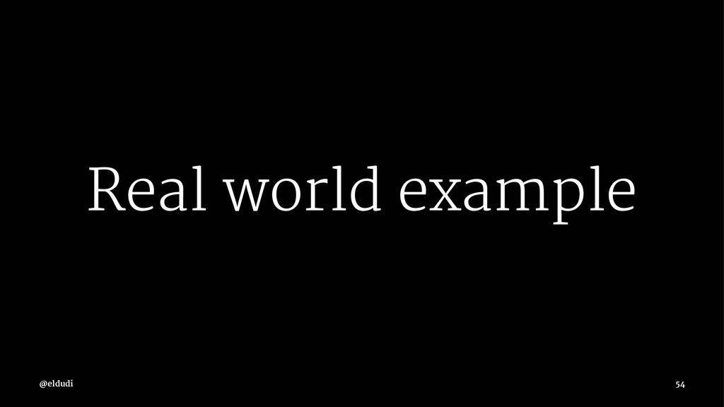 Real world example 54
