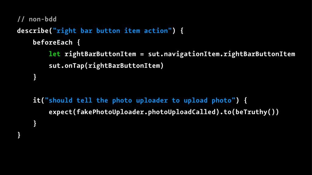 """// non-bdd describe(""""right bar button item acti..."""