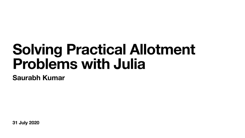 31 July 2020 Solving Practical Allotment Proble...