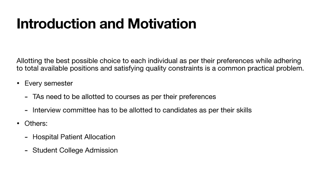 Introduction and Motivation Allotting the best ...