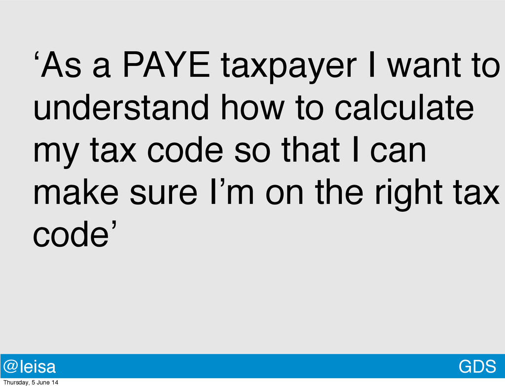 GDS @leisa 'As a PAYE taxpayer I want to unders...