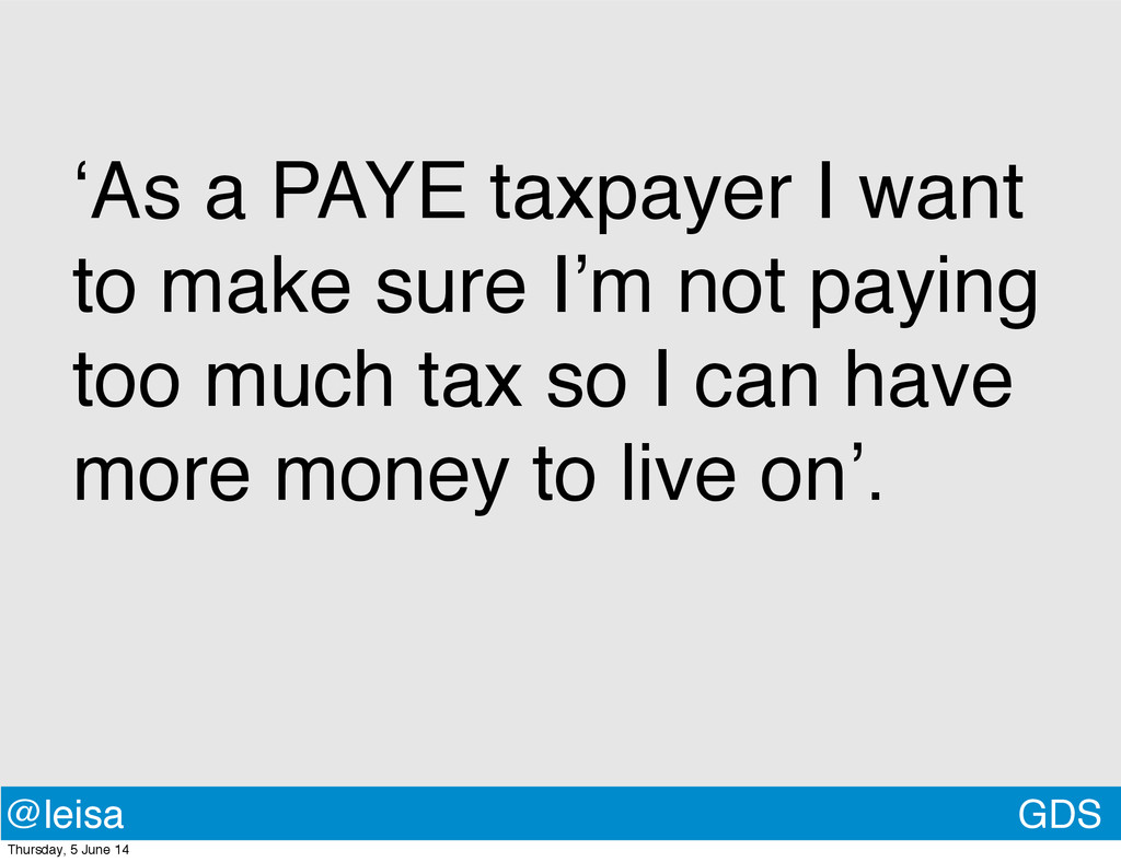 GDS @leisa 'As a PAYE taxpayer I want to make s...