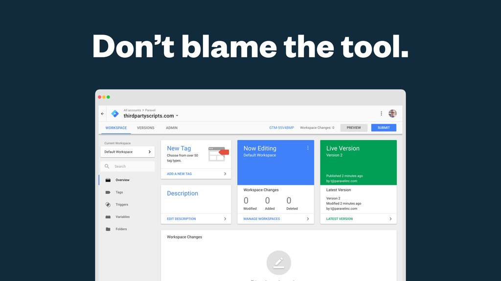 Don't blame the tool.