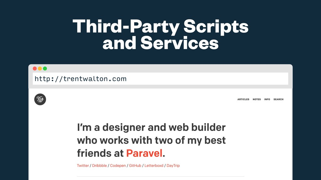 Third-Party Scripts and Services http://trentwa...