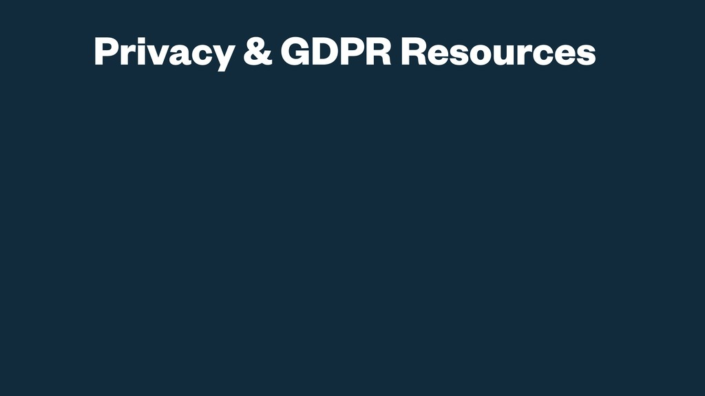 Privacy & GDPR Resources