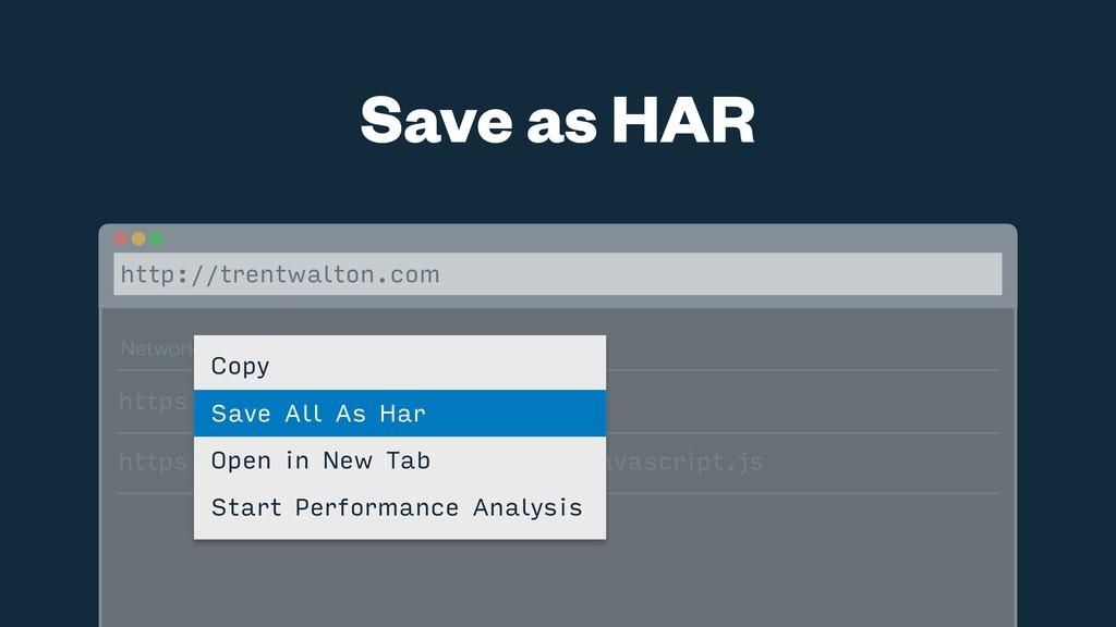 Save as HAR http://trentwalton.com Network Requ...