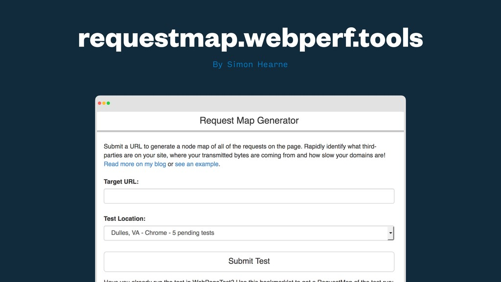 By Simon Hearne requestmap.webperf.tools