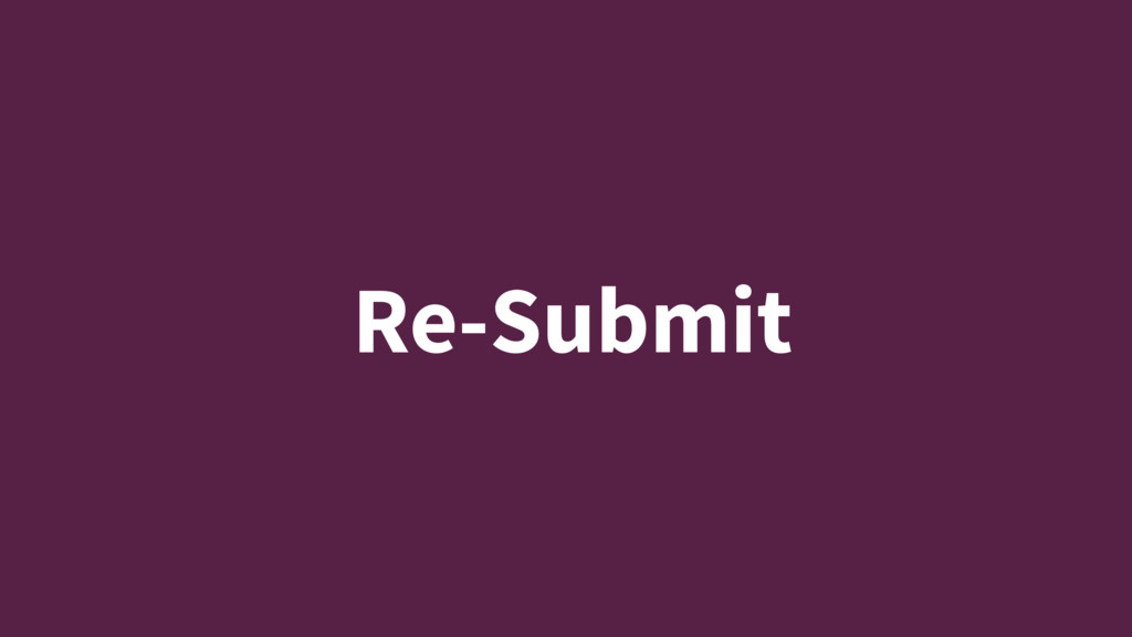 Re-Submit