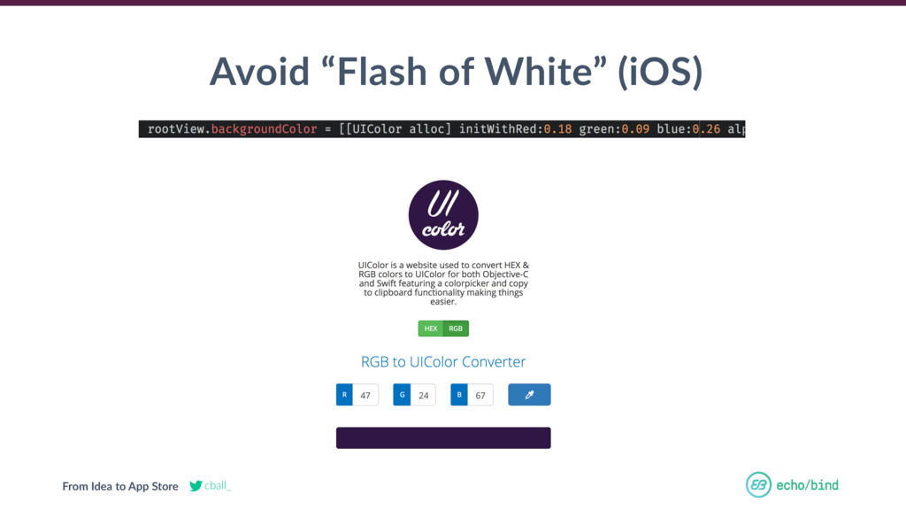 "From Idea to App Store cball_ Avoid ""Flash of W..."
