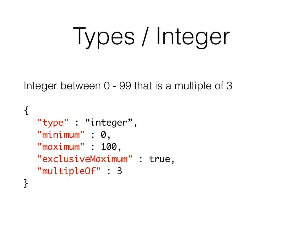 Types / Integer Integer between 0 - 99 that is ...