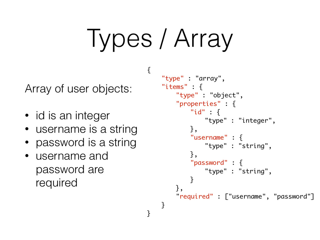 Types / Array Array of user objects: ! • id is ...