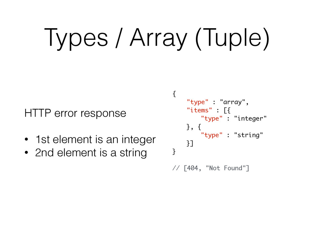 Types / Array (Tuple) HTTP error response ! • 1...