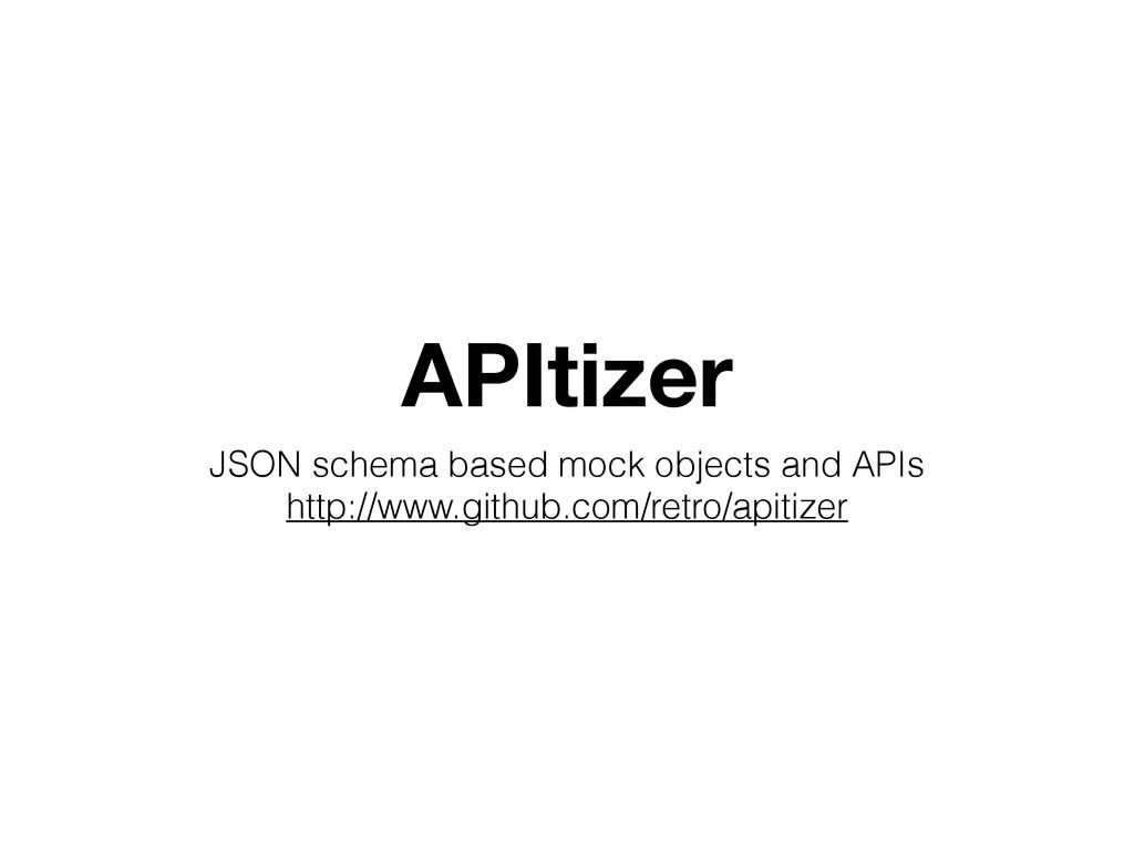 APItizer JSON schema based mock objects and API...