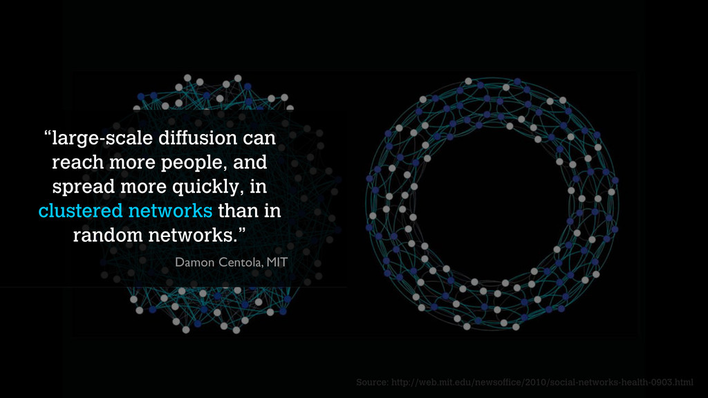 """""""large-scale diffusion can reach more people, a..."""
